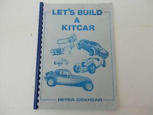Let's Build a Kit Car. by Peter Coxhead.