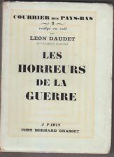 C1 Leon DAUDET Courrier des Pays Bas LES HORREURS DE LA GUERRE 1928 EO Alfa