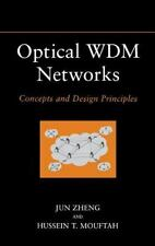 Optical WDM Networks : Concepts and Design Principles by Hussein T. Mouftah...