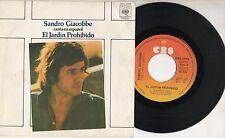 SANDRO GIACOBBE disco 45 g. MADE in SPAIN canta in SPAGNOLO El jardin prohibido