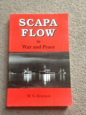 Scapa Flow in War and Peace PB W.S.Hewison