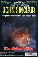 JOHN SINCLAIR ROMAN Nr. 1959 - Ein Stück Hölle - Jason Dark NEU