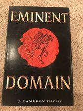 The Efilu Legacy: Eminent Domain Vol. 3 by J. Cameron Thyme: HC Signed