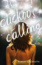 The Cuckoos Calling (A Cormoran Strike Novel) by Robert Galbraith