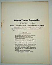 Kubota L 240 L 241 Vegetable Amp Tobacco Cultivator Operators Manual Original