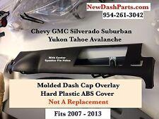 Chevy GMC Suburban Yukon Tahoe Avalanche Silverado Cad Escalade Dash Cap C-Speak