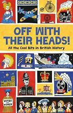 OFF WITH THEIR HEADS! NEW PAPERBACK BOOK
