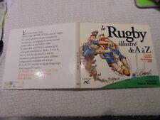 le RUGBY illustré de A à Z Harty / Riff  Préface de Daniel Herrero