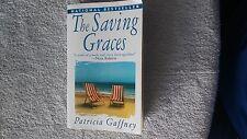 National Bestseller The Saving Graces: A Novel, Patricia Gaffney