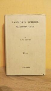 """1938 """"HISTORY OF FARMOR'S SCHOOL, FAIRFORD - 1ST ED IN D/W - SIGNED WITH LETTER"""