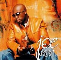 Joe : Better Days CD Value Guaranteed from eBay's biggest seller!