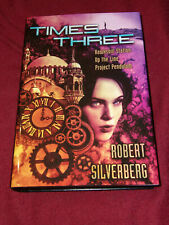 Times Three by Robert Silverberg (2011, HC) SIGNED limited Up the Line +2