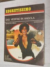 SAS VESPAIO IN ANGOLA Gerard De Villiers Mondadori Segretissimo 634 1976 romanzo