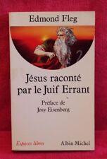 Jésus raconté par le Juif errant - Edmond Fleg - Livre - Occasion