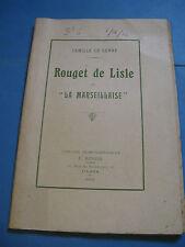 CAMILLE LE SENNE ROUGET DE LISLE & MARSEILLAISE 1915 EO ENVOI Signé REVOLUTION