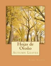 Hojas de Otono : Autumn Leaves by Xahel Galicia (2012, Paperback)