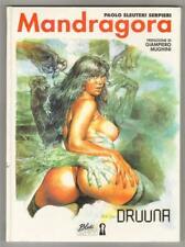 Paolo Eleuteri Serpieri DRUUNA - MANDRAGORA Blue Press 1995 Blue Book n. 14