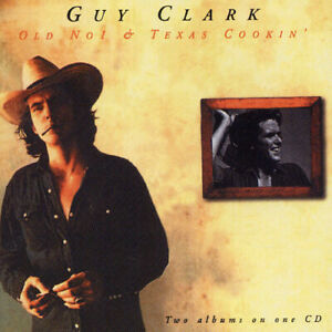 Guy Clark - Old No. 1/Texas Cookin [New CD]