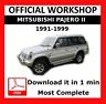 >> OFFICIAL WORKSHOP Manual Service Repair Mitsubishi Pajero II 1991 - 1999