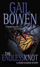 Joanne Kilbourn Mystery: The Endless Knot No. 10 by Gail Bowen (2007, Paperback)