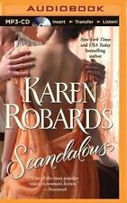 USED (VG) Scandalous (Banning Sisters Trilogy) by Karen Robards