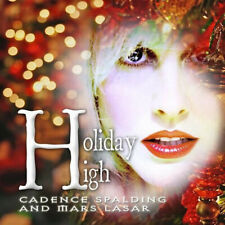 Holiday High, by Mars Lasar and Cadence Spalding, CD, 2010,