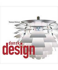 (Very Good)-Dansk Design (Hardcover)-Thomas Dickson-1741963176