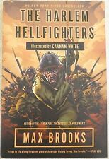 The Harlem Hellfighters by Max Brooks (2014, Paperback) 1st edition