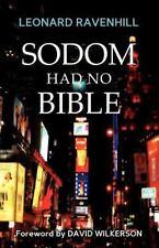 Sodom Had No Bible: By Leonard Ravenhill