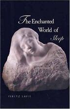 The Enchanted World of Sleep Lavie, Prof. Peretz Hardcover