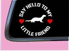 "Ferret my Little Friend Tp 1085 vinyl 6"" Decal Sticker cage bed"