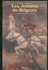 Cycle De Tristan De Castelreng Tome 1 - Les Amants De Brignais Pierre Naudin