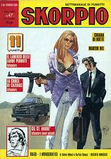 """"""" SKORPIO """" N°47 / 27/NOV/2003 - Settimanale di fumetti - Periodico EURA"""