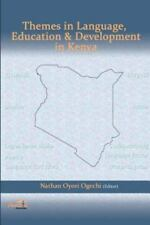 Themes in Language, Education and Development in Kenya (2011, Paperback)