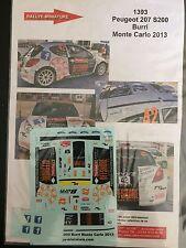DECALS 1/43 PEUGEOT 207 S2000 BURRI RALLYE MONTE CARLO 2013 RALLY WRC