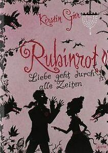 Liebe geht durch alle Zeiten 01. Rubinrot von Gier, Kerstin | Buch | Zustand gut