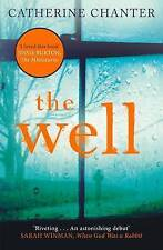 The Well by Catherine Chanter Paperback Catherine Chanter Thriller A10 LL116