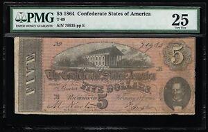 AFFORDABLE GENUINE CSA T-69 1864 CONFEDERATE $5 NOTE PMG 25 VERY FINE PP-E