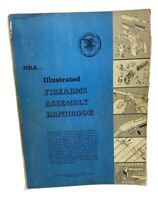 NRA Illustrated Firearms Assembly Handbook 1950'S Paperback National Rifle Assoc