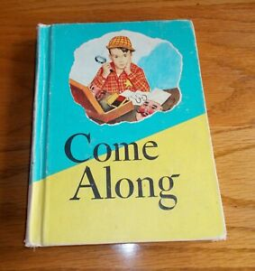Vintage~ 1963~ Come Along~ Reading For Meaning ~ Children's School Text Book