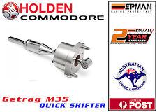 Holden COMMODORE Short Shifter VS VT VU VX VY M35 5 Speed Getrag EPMAN Racing
