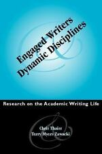 Engaged Writers and Dynamic Disciplines : Research on the Academic Writing...