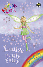 Rainbow Magic: The Petal Fairies: 45: Louise The Lily Fairy, Meadows, Daisy, New