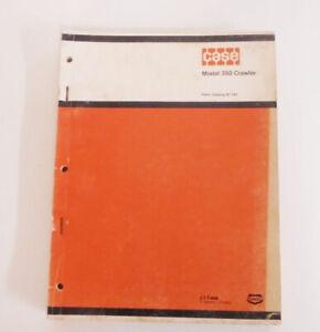 VINTAGE CASE MODEL 350 CRAWLER PARTS CATALOG B1162