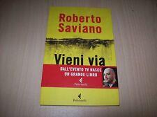 ROBERTO SAVIANO VIENI VIA CON ME VARIA FELTRINELLI 2011 PRIMA EDIZIONE com&NUOVO