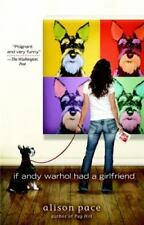 NEW - If Andy Warhol Had a Girlfriend by Pace, Alison