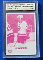 1977-78 TOPPS Progressive Proof BRYAN TROTTIER HOF HOCKEY CARD #26 7/10 ~ ASA 9