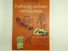 Karl-Christian Heuser - Freihändig zeichnen und skizzieren - 1989