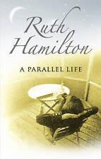 Hamilton, Ruth, A Parallel Life, Very Good Book