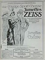 PUBLICITÉ DE PRESSE 1914 JUMELLES ZEISS POUR LE THÉATRE VOYAGE SPORT CHASSE